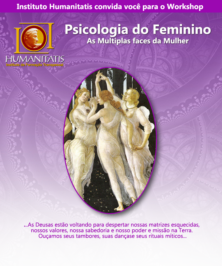 Psicologia do Sagrado Feminino - As Múltiplas Faces da Mulher