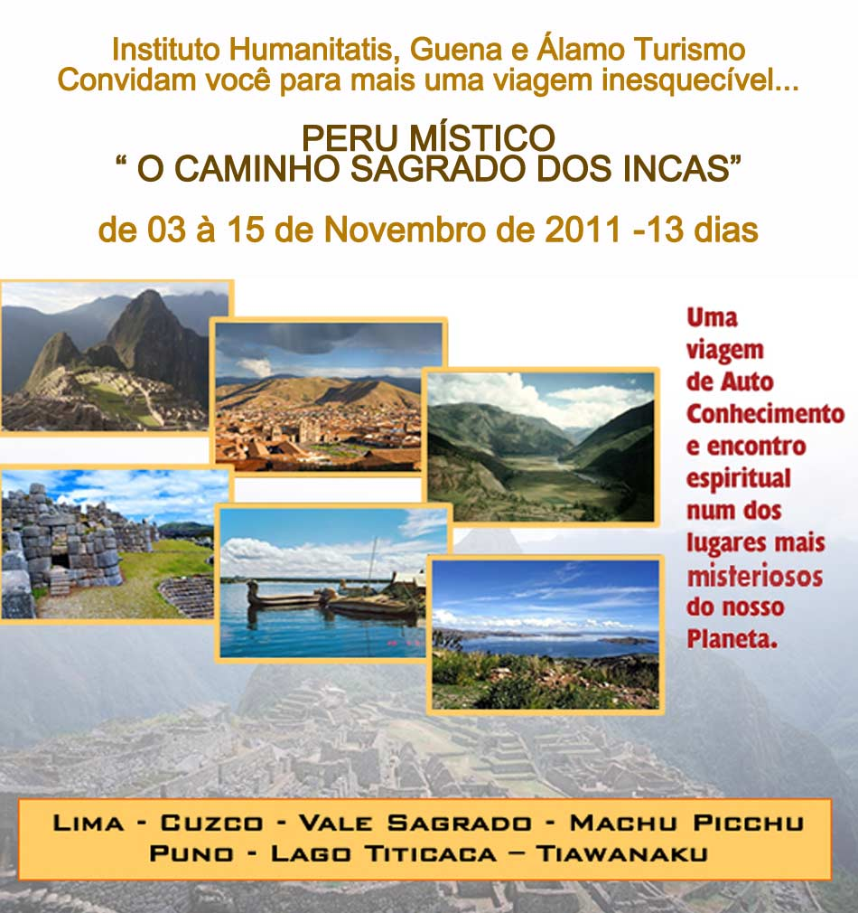 Peru Místico -  O Caminho Sagrado dos Incas