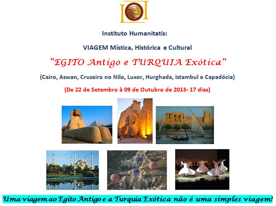 Egito Antigo e Turquia Exótica